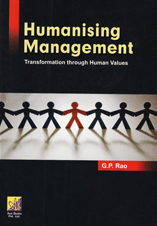 Humanizing Management by G.P. Rao