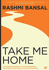 Take Me Home by Rashmi Bansal